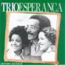 98 Músicas de Trio Esperança