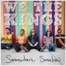 72 Músicas de We, The Kings