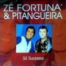 41 Músicas de Zé Fortuna & Pitangueira