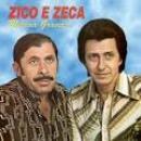 118 Músicas de Zico E Zeca