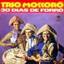 30 Músicas de Trio Mossoró