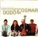 22 Músicas de Trio Elétrico Armandinho, Dodô & Osmar