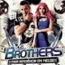 27 Músicas de Os Brothers