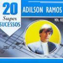44 Músicas de Adilson Ramos