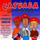 21 Músicas de Catuaba Com Amendoim