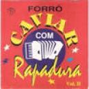 65 Músicas de Caviar Com Rapadura