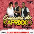 16 Músicas de Companhia Do Kaprixo