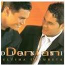 28 Músicas de Denian E Dianini
