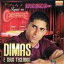4 Músicas de Dimas E Seus Teclados