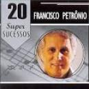 53 Músicas de Francisco Petrônio