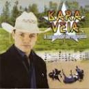 34 Músicas de Kara Véia