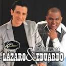 14 Músicas de Lazaro & Eduardo