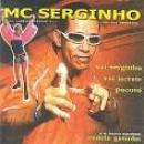 28 Músicas de Mc Serginho