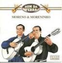 49 Músicas de Moreno E Moreninho