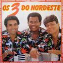 311 Músicas de Os 3 Do Nordeste