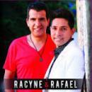 57 Músicas de Racyne E Rafael