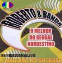 1 Músicas de Roberto E Banda