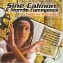 23 Músicas de Sine Calmon & Morrão Fumegante